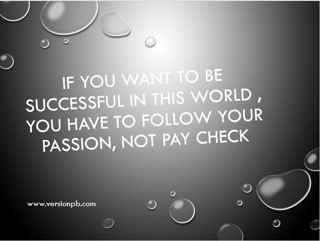One Liner Quote on Passion