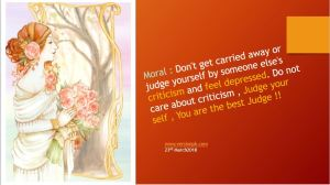 Forget Criticism , Judge yourself , You are the best Judge