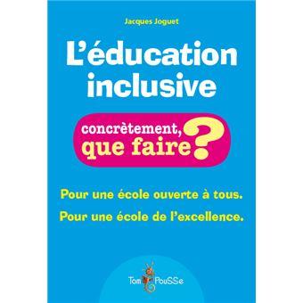 L'éducation inclusive - J. Joguet