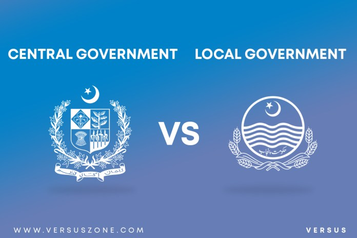 Central Government VS Local Government   Similarities and differences