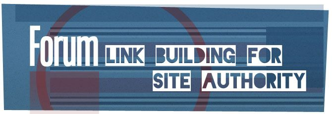 Forum Link Building To Build Authority For Your Site