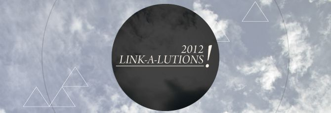 New Years Link-a-Lutions Quality Link Building in 2012