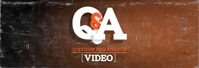 Q & A Video