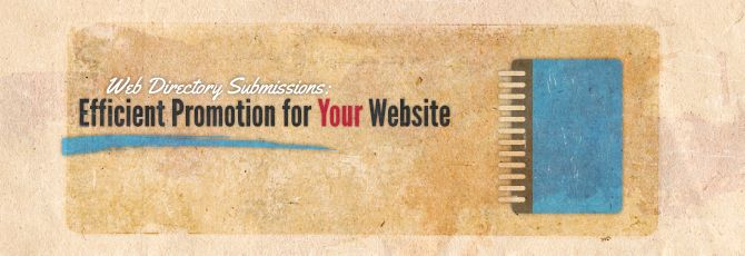 Web Directory Submissions Efficient Promotion for Your Website