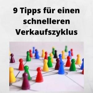 9 Tipps für einen schnelleren Verkaufszyklus