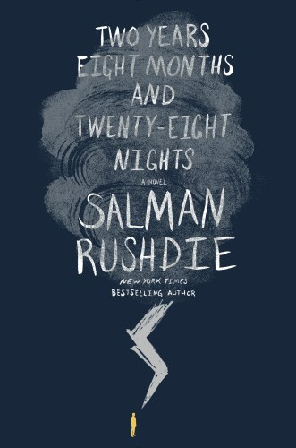 Two Years Eight Months and Twenty Eight Nights by  Salman Rushdie