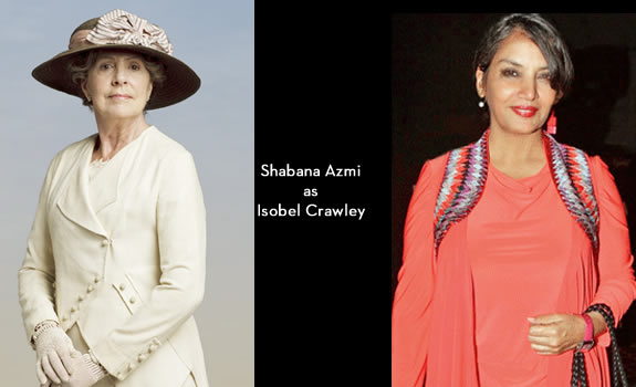 Downton Abbey India: Shabana Azmi as Isobel Crawley