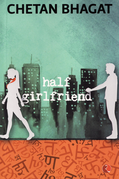 Half Girlfriend, Chetan Bhagat, Rupa Publications
