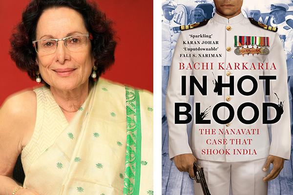 In Hot Blood: The Nanavati Case That Shook India, Juggernaut, Bachi Karkaria