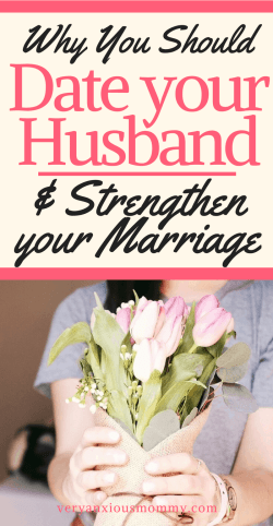 date your husband and strengthen your marriage, marriage after baby, repair marriage, happy life, date wife, date spouse, date night, relationship