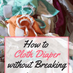 """<p style=""""text-align: center;""""><strong><span style=""""color: #ff5e78;"""">How to Cloth Diaper without Breaking the BANK</span></strong></p>"""