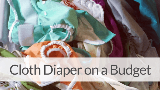 How to Cloth Diaper without Breaking the BANK