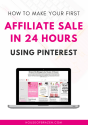 How to make your first affiliate sale in 24 hours using pinterest