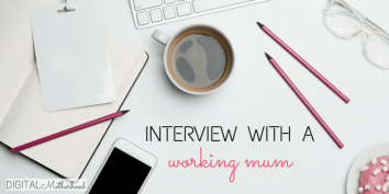 Interview with a working mom digital motherhood