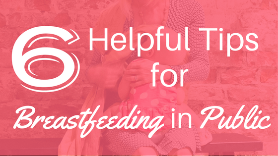 Breastfeeding in Public can be a little scary. But don't let your fear keep you from feeding your baby. Breastfeeding is completely natural and healthy for you and your baby. Here are 6 Helpful Tips for Successfully Breastfeeding in Public.