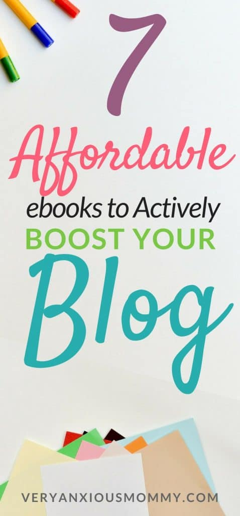 7 Budget-Friendly Ebooks to Actively Boost Your Blog | start a blog |start a mom blog| increase blog traffic |make money from a small blog| blog without sacrificing your relationships| make money from amazon | blogging with facebook| blogging with pinterest | pinterest strategies| make money blogging| blogging resources
