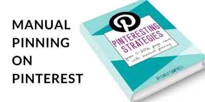 manual pinning on pinterest with pinteresting strategies. veryanxiousmommy.com
