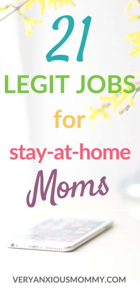 21 Legit Work at Home Jobs for Stay-at-Home Moms #workfromhomemom #momsmakemoney #stayathomemom