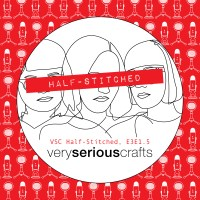 The Very Serious Crafts Podcast, Patreon Half-Stitched Episode S3E01.5