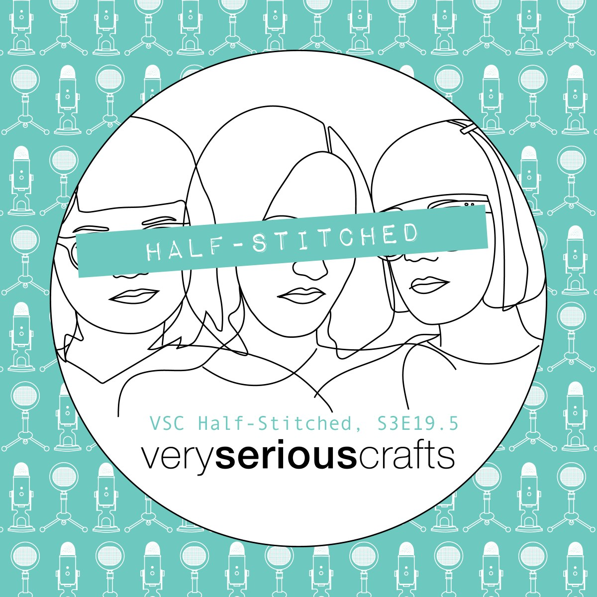 The Very Serious Crafts Podcast, Patreon Half-Stitched Episode S3E19.5