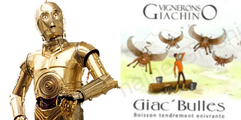 Accords vins et Star Wars - C3PO - Giac bulles Domaine Giachino