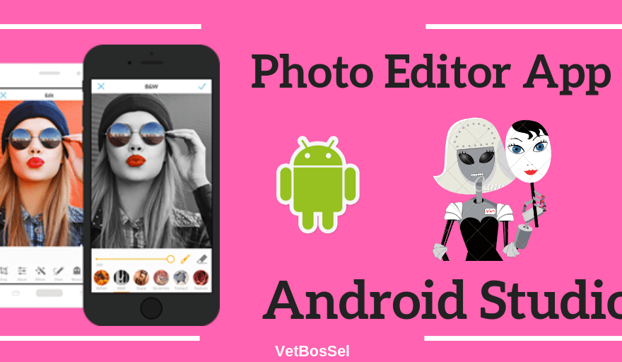 Create Photo Editor Application Android Studio