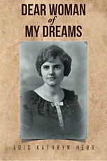 Dear Woman of My Dreams by Lois Kathryn Herr