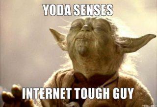 yoda-yoda-senses-internet-tough-guy
