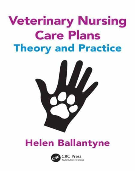 Veterinary Nursing Care Plans Theory And Practice