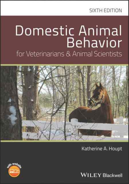 Domestic Animal Behavior for Veterinarians and Animal Scientists 6th Edition PDF