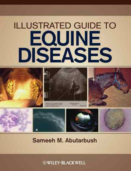 Illustrated Guide To Equine Diseases PDF