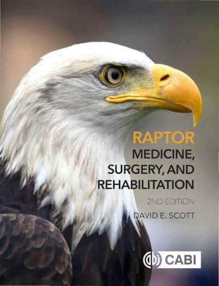 Raptor Medicine, Surgery, And Rehabilitation, 2nd Edition PDF