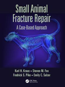 Small Animal Fracture Repair, A Case Based Approach PDF