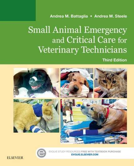 Small Animal Emergency And Critical Care For Veterinary Technicians, 3rd Edition PDF