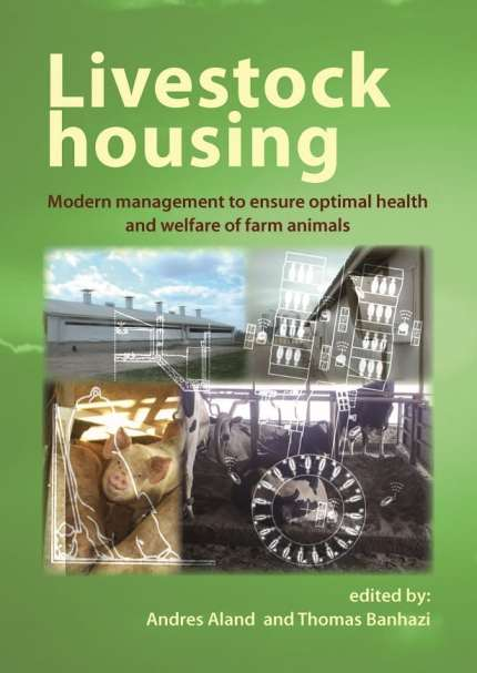 Livestock Housing Modern Management To Ensure Optimal Health And Welfare Of Farm Animals Pdf