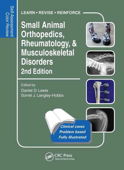 Small Animal Orthopedics, Rheumatology And Musculoskeletal Disorders Self Assessment Color Review 2nd Edition PDF