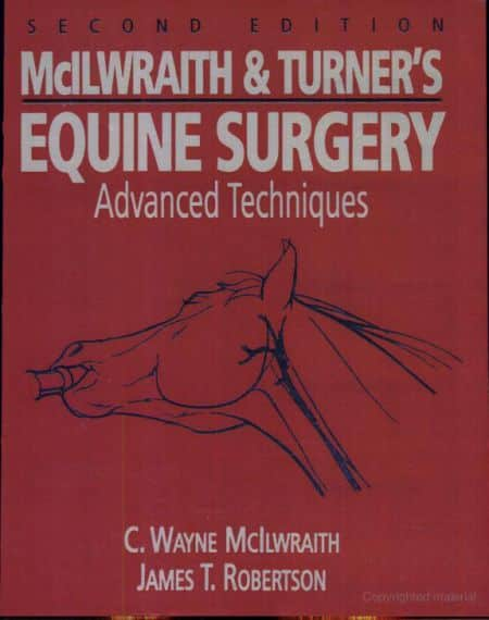 McIlwraith And Turner S Equine Surgery Advanced Techniques