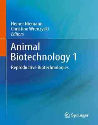 Animal Biotechnology 1 Reproductive Biotechnologies