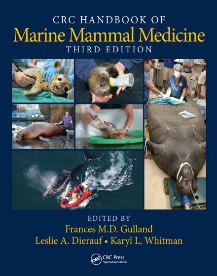 CRC Handbook Of Marine Mammal Medicine 3rd Edition