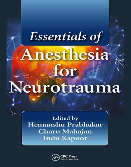 Essentials Of Anesthesia For Neurotrauma