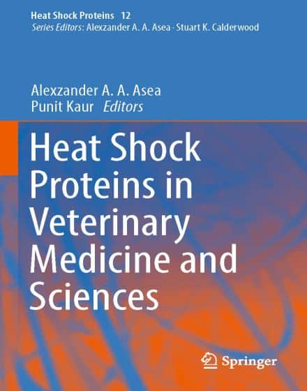 Heat Shock Proteins In Veterinary Medicine And Sciences