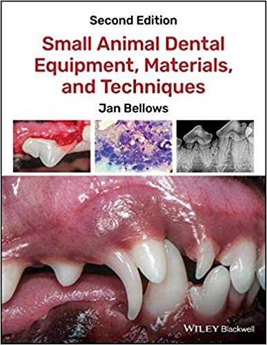 Small Animal Dental Equipment, Materials, And Techniques, 2nd Edition