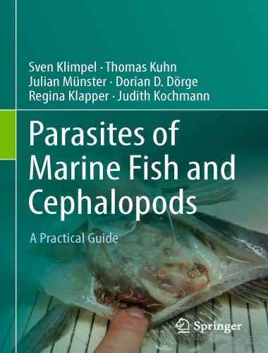 Parasites Of Marine Fish And Cephalopods A Practical Guide 1st Edition