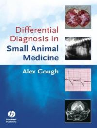 Differential Diagnosis In Small Animal Medicine