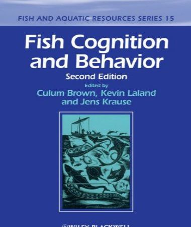 Fish Cognition And Behavior, 2nd Edition