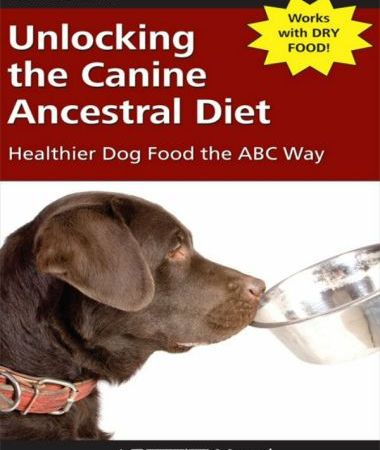 Unlocking The Canine Ancestral Diet Healthier Dog Food The ABC