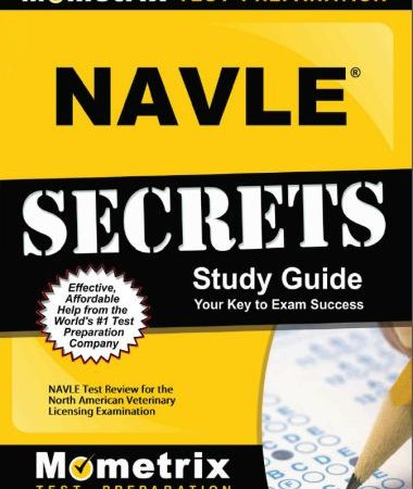 NAVLE Secrets Study Guide, NAVLE Test Review For The North American Veterinary Licensing Examination