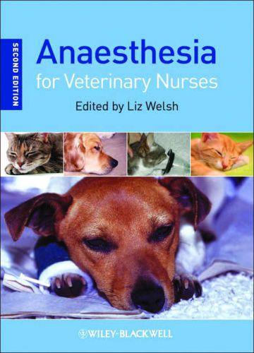 Anaesthesia For Veterinary Nurses 2nd Edition