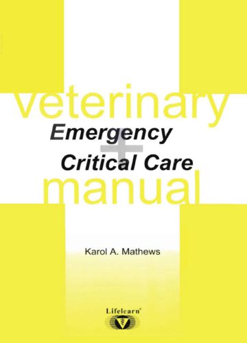 Veterinary Emergency And Critical Care Manual 2nd Edition