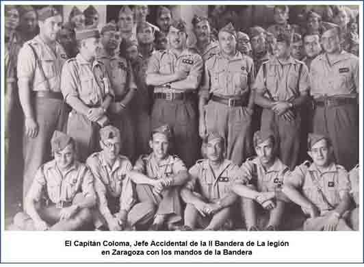 Capitán Coloma como Jefe accidental de la II Bandera de la Legión.